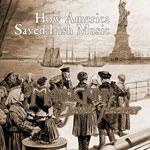 How America Saved Irish Music