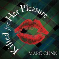 New Kilted Celtic Comedy Music CD from Marc Gunn.