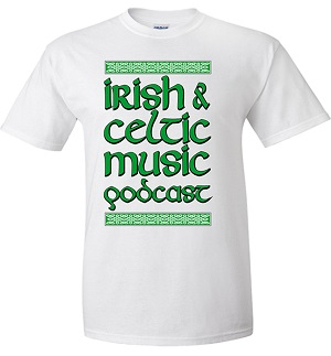 Irish & Celtic Music Podcast 2018