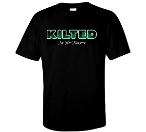 'Kilted For Her Pleasure' T-Shirt